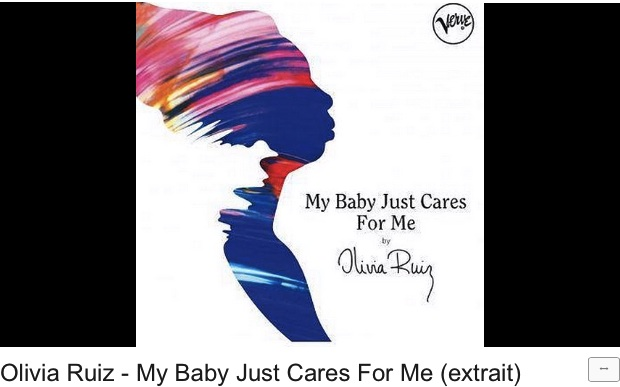 My baby just cares for me par Olivia Ruiz